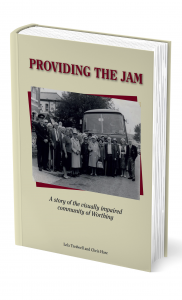 Providing the Jam: a history of the visually impaired community in Worthing.