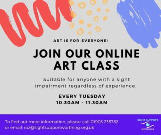 Whether you're an experienced painter, or you've never so much as picked up a brush before, you're welcome at our online art class! It is suitable for anyone with a sight impairment regardless of artistic experience. Paint, draw, sketch, glue, etch, cut – the choice is yours!  We meet every Tuesday from 10.30AM – 11.30AM.  For more information, give Roz a call on 01903 235782 or email her: roz@sightsupportworthing.org.uk  #VisuallyImpaired #VisualImpairment #VisionImpaired #Blind #Blindness #SightLoss #PartiallySighted #Worthing #Volunteer #SightSupport #WestSussex #Adur  #ArtGroup #ArtClass