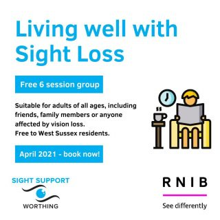 Coming up in April: Living Well with Sight Loss group Hosted by Sight Support Worthing and the RNIB, this six session group is FREE to West Sussex residents. Suitable for adults of all ages, including friends, family members or anyone affected by vision loss. More details on the website or contact us to book!  #VisuallyImpaired #VisualImpairment #VisionImpaired #Blind #Blindness #SightLoss #PartiallySighted #Worthing #Volunteer #SightSupport #WestSussex #Adur #RNIB #VisionLoss #SupportGroup #IndependentLiving