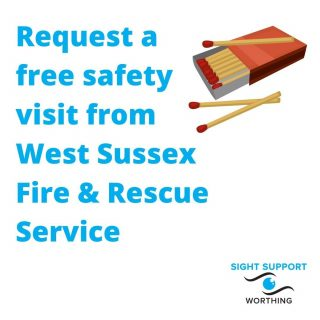 Request a free safety visit for advice on making your home safer.   A Safe and Well Visit is a free service carried out by West Sussex Fire & Rescue Service. It involves a pre-arranged visit to your home to offer advice on how to make it safer and, where appropriate, fit smoke alarms or other specialist fire detection equipment free of charge.  Visits are tailored to the specific needs of the household - they normally last between 30-45 minutes.   More information can be found on the West Sussex County Council website. Search for 'Safe and Well Visit'.  #VisuallyImpaired #VisualImpairment #VisionImpaired #Blind #Blindness #SightLoss #PartiallySighted #Worthing #Volunteer #SightSupport #WestSussex #Adur