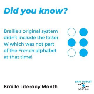 Did you know that Louis Braille's original system didn't include the letter W which was not part of the French alphabet at that time!?  Imagine: we'd have had terrible trouble spelling the very town we live in!   #BrailleLiteracy #BrailleLiteracyMonth #VisuallyImpaired #VisualImpairment #VisionImpaired #Blind #Blindness #SightLoss #PartiallySighted #Worthing #Volunteer #SightSupport #WestSussex #Adur