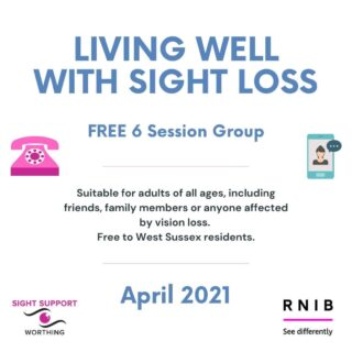 Now booking: Living Well with Sight Loss group Hosted by Sight Support Worthing and the RNIB, this six session group is FREE to West Sussex residents. Suitable for adults of all ages, including friends, family members or anyone affected by vision loss. More details can be found on the website or drop us a line.  #VisuallyImpaired #VisualImpairment #VisionImpaired #Blind #Blindness #SightLoss #PartiallySighted #Worthing #Volunteer #SightSupport #WestSussex #Adur #RNIB #VisionLoss #SupportGroup #IndependentLiving