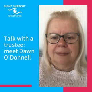We've got a new interview for you and this time you're going to meet trustee Dawn O'Donnell.   With an interview that includes references to Blue Tits, Disney and Elvis (as well as our own beloved Sight Support Worthing, of course), you know your time will be well spent!  Over to you Dawn... check out the news section of the website for the post.  #DawnODonnell #Trustee #VisuallyImpaired #VisualImpairment #VisionImpaired #Blind #Blindness #SightLoss #PartiallySighted #Worthing #Volunteer #SightSupport #WestSussex #Adur