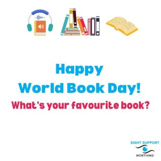 Happy World Book Day! We hope you're enjoying a good read at the moment.  What's your favourite book or do you have a favourite author? Do you go for audio books, read a Kindle, or like a traditional paperback?  #VisuallyImpaired #VisualImpairment #VisionImpaired #Blind #Blindness #SightLoss #PartiallySighted #Worthing #Volunteer #SightSupport #WestSussex #Adur #WorldBookDay