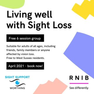 Sight Support Worthing is pleased to be partnering with the RNIB to offer a Living Well with Sight Loss group.   This is a FREE group for West Sussex residents. It is suitable for adults of all ages, including friends, family members or anyone affected by vision loss.   The group takes place over six 1 hour sessions in April 2021. Details are on the website, or get in touch to find out more!   #VisuallyImpaired #VisualImpairment #VisionImpaired #Blind #Blindness #SightLoss #PartiallySighted #Worthing #Volunteer #SightSupport #WestSussex #Adur #RNIB #VisionLoss #SupportGroup #IndependentLiving