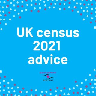 We've got some information about the UK census on the website, which may help you if you need assistance completing the forms. The date of the census is Sunday 21st March so take a look before then.  #Census #UKCensus#VisuallyImpaired #VisualImpairment #VisionImpaired #Blind #Blindness #SightLoss #PartiallySighted #Worthing #Volunteer #SightSupport #WestSussex #Adur